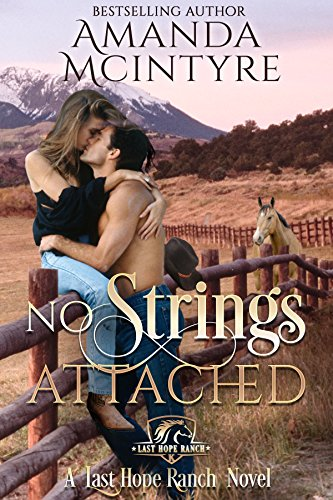 Clay Saunders is left with no leg, PTSD and survivor guilt after surviving overseas. Recuperating at the Last Hope ranch, a fiery redheaded makes an unusual request of him…  No Strings Attached (Last Hope Ranch Book 1) by Amanda McIntyre