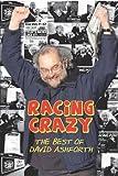 David Ashforth Racing Crazy: The Best of David Ashforth