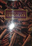img - for Complete Book of Chocolate book / textbook / text book