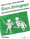 Green Stringpops: Fun Pieces for Strings on Eco-Themes (Piano Score) (Score) (Faber Edition: Stringpops) (0571512984) by Wilson, Peter