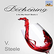 Beckoning: As My Heart Beats Novella Series, Book 1 (       UNABRIDGED) by V. Steele Narrated by Genie Boss