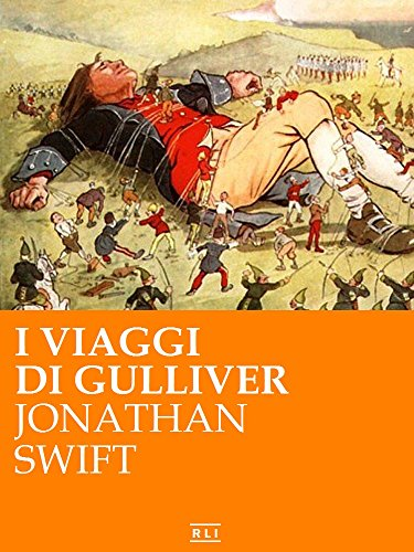 Jonathan Swift - I viaggi di Gulliver (RLI CLASSICI)
