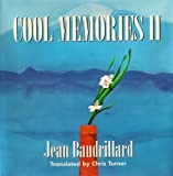 Cool Memories II, 1987-1990 (0745612539) by Baudrillard, Jean