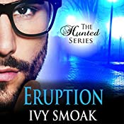 Eruption: The Hunted Series, Book 3 | Ivy Smoak