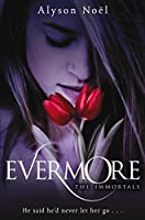 Evermore (The Immortals Book 1)