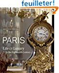 Paris life & luxury in the 18th centu...