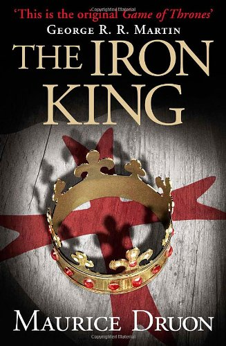 The Iron King (The Accursed Kings, #1)