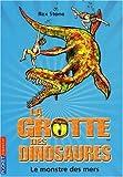 echange, troc Rex Stone - La grotte des dinosaures, Tome 8 : Le monstre des mers