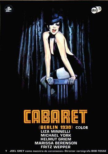 Cabaret Poster Movie Spanish 11 x 17 In - 28cm x 44cm Liza Minnelli Joel Grey Michael York Marisa Berenson Helmut Griem Fritz Wepper