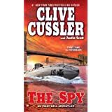 The Spy (An Isaac Bell Adventure) ~ Clive Cussler