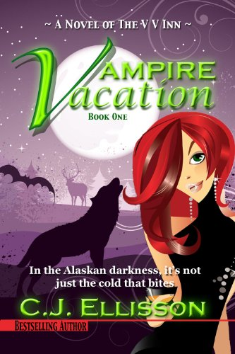 Vampire Vacation (The V V Inn, Book 1) by C.J. Ellisson