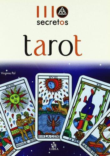 Tarot (111 Secretos/ 111 Secrets) (Spanish Edition)