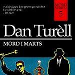 Mord i marts (Mord-serien 5)   Dan Turèll