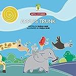 Appu's Trunk | Radha Nair