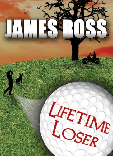 Lifetime Loser by James Ross ebook deal