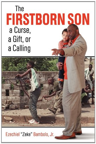 The Firstborn Son: A Curse, a Gift, or a Calling: The Much-Needed Cardiac Resuscitation Our Society and World Requires. PDF