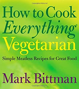 "Cover of ""How to Cook Everything Vegetari..."