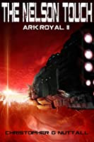 The Nelson Touch (Ark Royal Book 2) (English Edition)