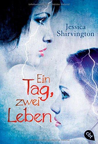 http://michasbuechertraeume.blogspot.de/2014/01/rezension-ein-tag-zwei-leben-von.html