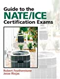 Guide to NATE/ICE Certification Exams (3rd Edition) - 0132319705
