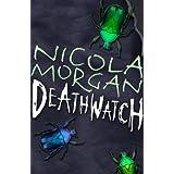 Deathwatchby Nicola Morgan
