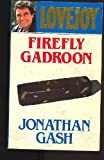 Firefly Gadroon (0099463407) by Gash, Jonathan