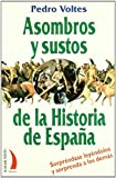img - for Asombros y sustos de la historia de Espa a book / textbook / text book