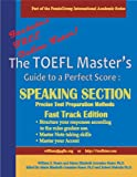 img - for TOEFL Master's Guide: Speaking Section Precise Test Preparation Methods Fast Track Edition (Part of the PraxisGroup International Language Academic Series) book / textbook / text book