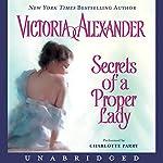 Secrets of a Proper Lady | Victoria Alexander