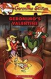 Geronimo Stilton Geronimo's Valentine (Geronimo Stilton (Numbered))