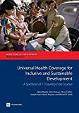 img - for Universal Health Coverage for Inclusive and Sustainable Development: A Synthesis of 11 Country Case Studies (Directions in Development) by Akiko Maeda (2014-07-03) book / textbook / text book