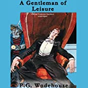 A Gentleman of Leisure | [P. G. Wodehouse]