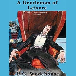 A Gentleman of Leisure Audiobook