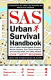 img - for SAS Urban Survival Handbook: How to Protect Yourself Against Terrorism, Natural Disasters, Fires, Home Invasions, and Everyday Health and Safety Hazards book / textbook / text book