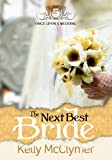 The Next Best Bride (Once Upon a Wedding Book 5)
