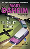 img - for All the Pretty Hearses: A Bed-and-Breakfast Mystery (Bed-and-Breakfast Mysteries) book / textbook / text book