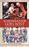 Scheherazade Goes West: Different Cultures, Different Harems