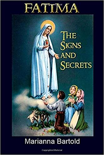 Fatima: The Signs and Secrets written by Marianna Bartold