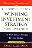 img - for The Only Guide to a Winning Investment Strategy You'll Ever Need: The Way Smart Money Invests Today Hardcover - December 23, 2004 book / textbook / text book