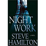 Night Work ~ Steve Hamilton