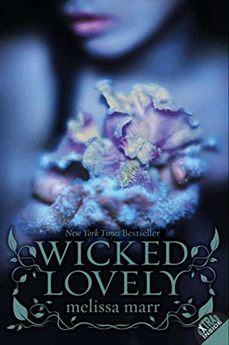 Wicked Lovely (Wicked Lovely (Paperback))