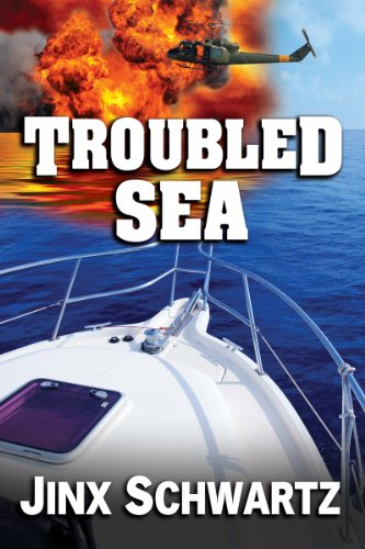 Book: Troubled Sea by Jinx Schwartz