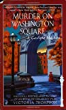 Murder on Washington Square (Gaslight Mystery) (0425184307) by Thompson, Victoria
