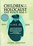 img - for Children in the Holocaust and World War II by Laurel Holliday (1996-06-01) book / textbook / text book