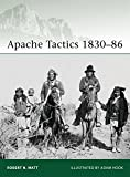 Apache Tactics 1830-86 (Elite)