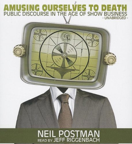 amusing ourselves to death main thesis This one-page guide includes a plot summary and brief analysis of amusing ourselves to death by neil postman  a nation that is based on tv as its main form of .