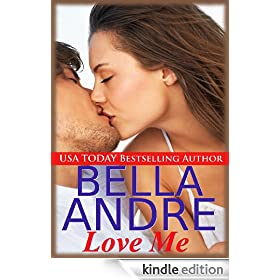 Love Me (Contemporary Romance) (Take Me Book 2)