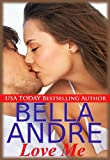 Love Me (Contemporary Romance) (Take Me)