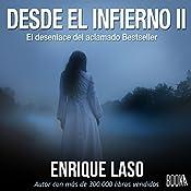 Desde el Infierno II [From Hell II] | Enrique Laso