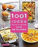 1001 id�es pour cuisiner sans se ruiner